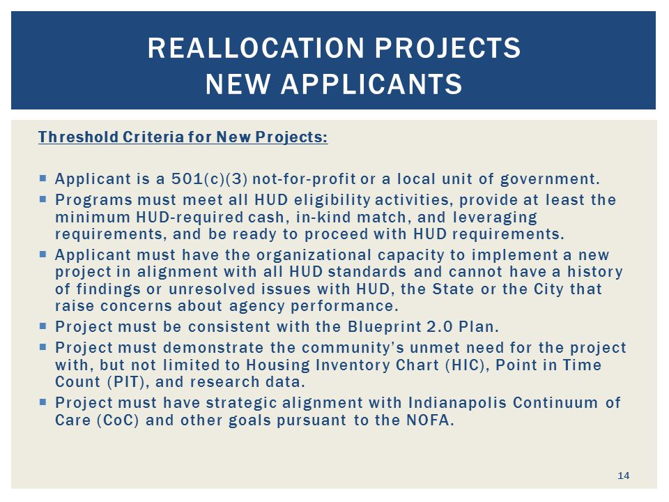 Threshold Criteria for New Projects:  Applicant is a 501(c)(3) not-for-profit or a local unit of government.