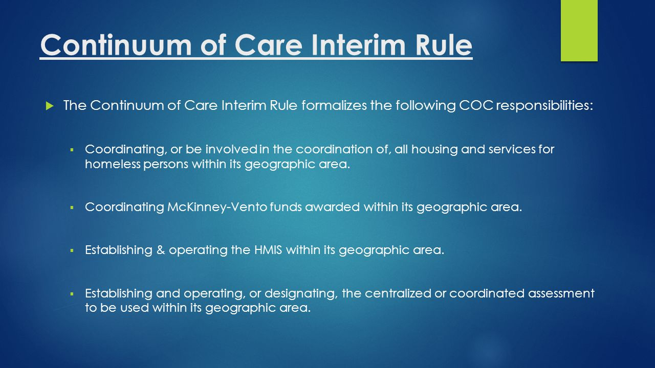 What is the Continuum of Care.