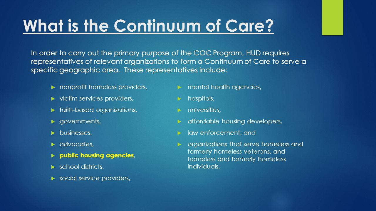 What does the Continuum of Care have to do.