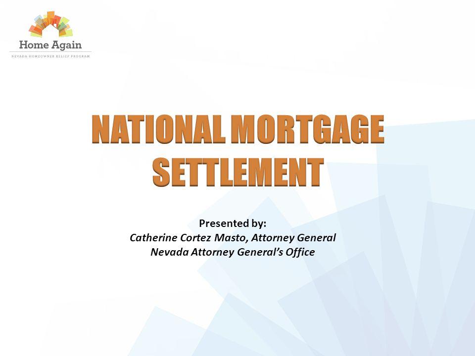 Presented by: Catherine Cortez Masto, Attorney General Nevada Attorney General's Office