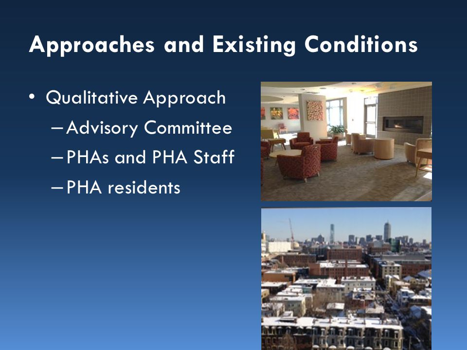 Approach: – Senior Households: — /  Affordable Housing Options — /  Financial Constraints  Accessibility of Units and Neighborhoods – Potential Impact:  Physical and Mental Health Assessment Findings 1.Advance Efforts to Use Housing as a Platform for Supportive Services 2.Promote Fair Housing Initiatives to Support Choice in Integrated Community Living 3.Equip PHAs with Data to Inform Strategies and Actions to Improve Neighborhoods Resources Partnership Scenario