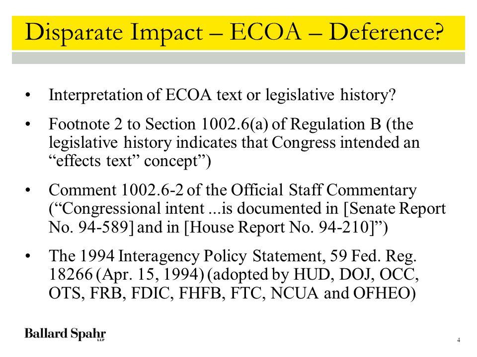 4 Disparate Impact – ECOA – Deference.Interpretation of ECOA text or legislative history.