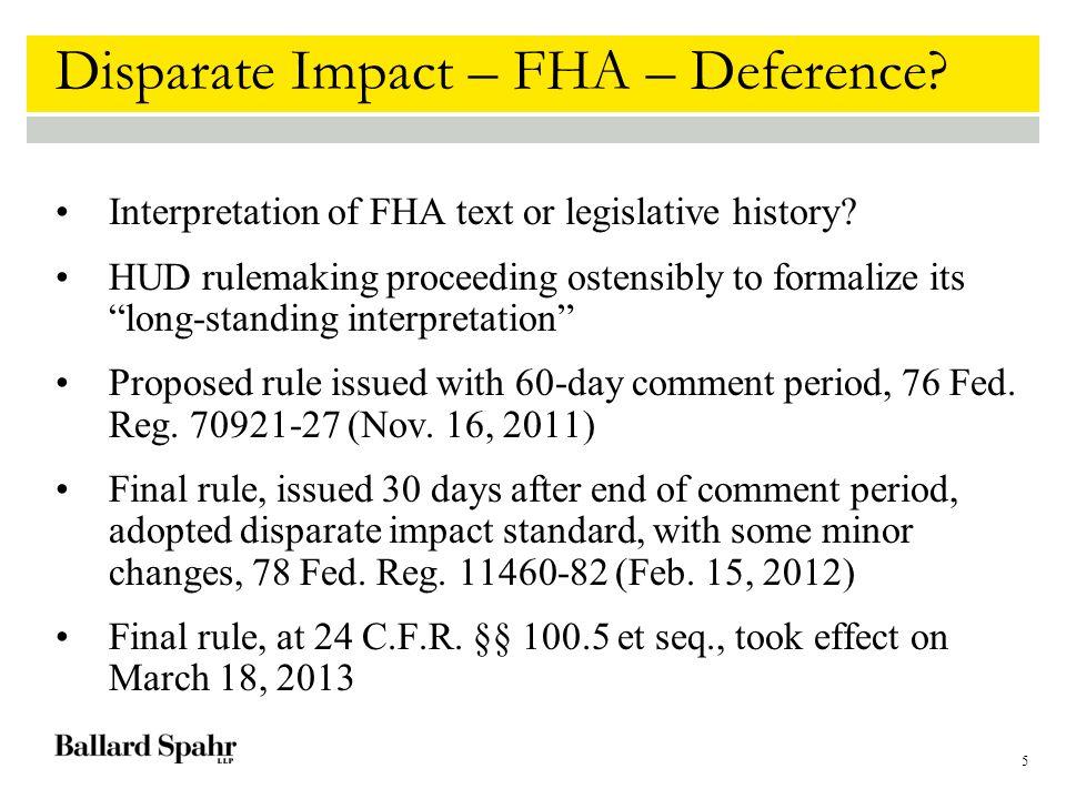 5 Disparate Impact – FHA – Deference.Interpretation of FHA text or legislative history.