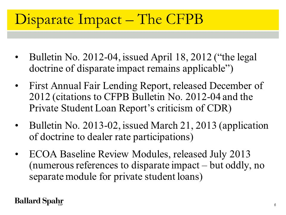 6 Disparate Impact – The CFPB Bulletin No.