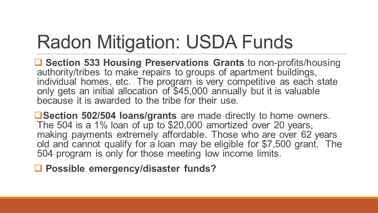 Radon Mitigation Funds: BIA Funds Housing Improvement Program (HIP) for low-income families (does not exceed 125% of the Federal Poverty Levels)HIP 1.