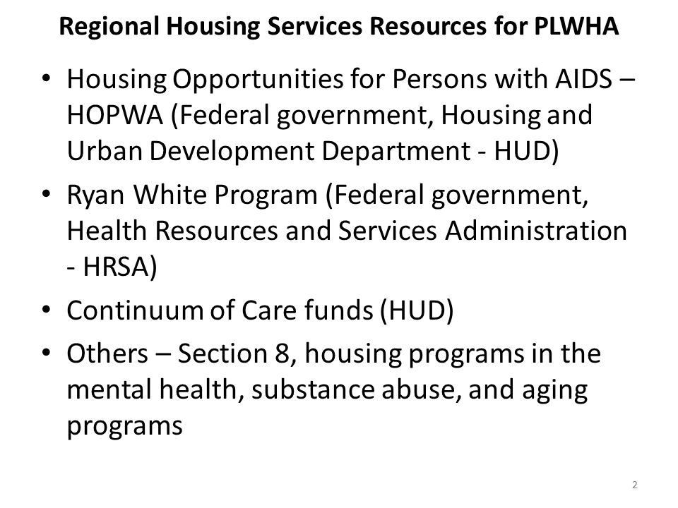 33 Recent Housing Resources Several federal government economic recovery programs centered on housing.
