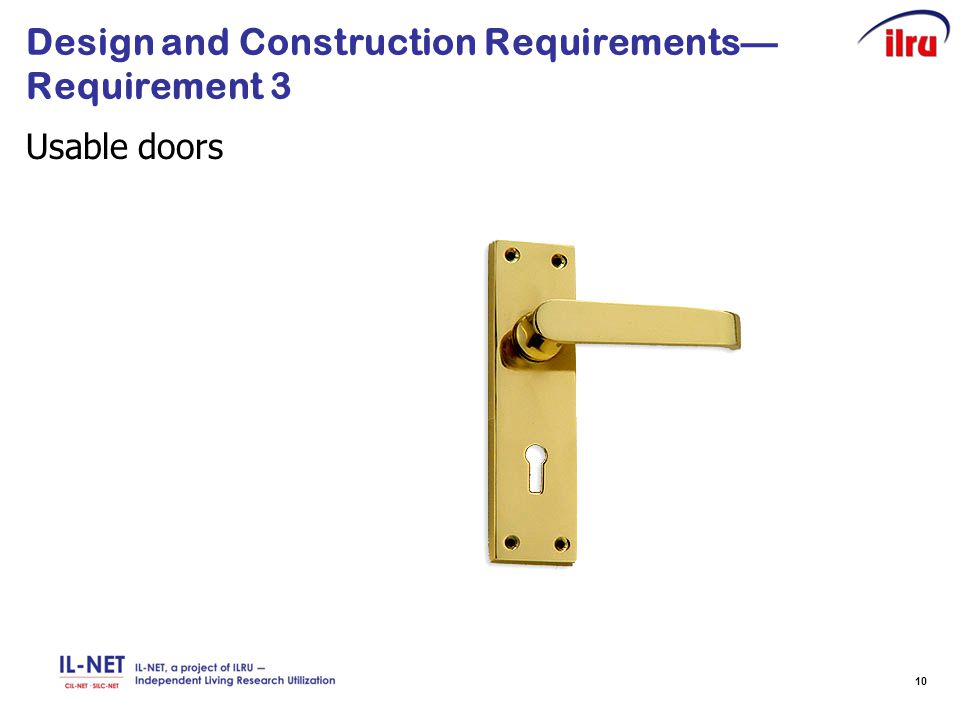 10 Design and Construction Requirements— Requirement 3 Usable doors