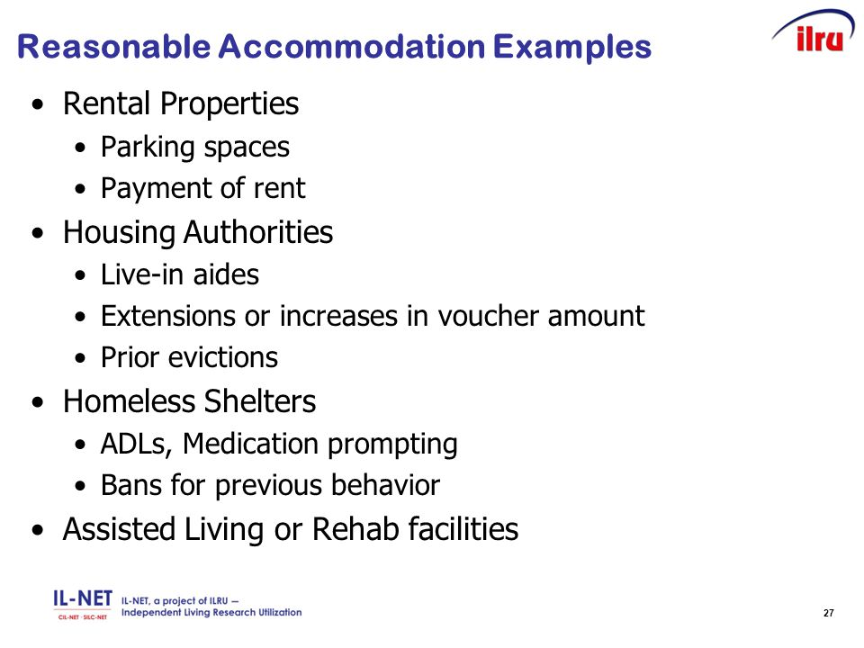 27 Reasonable Accommodation Examples Rental Properties Parking spaces Payment of rent Housing Authorities Live-in aides Extensions or increases in vou
