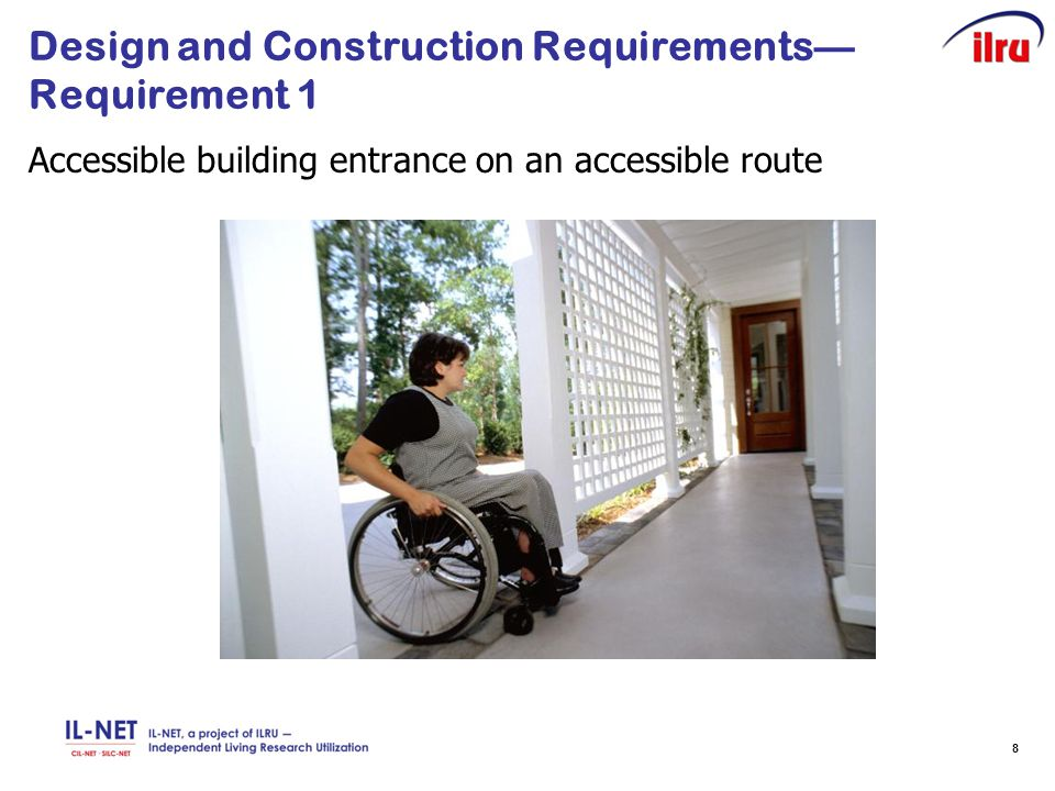 8 Design and Construction Requirements— Requirement 1 Accessible building entrance on an accessible route
