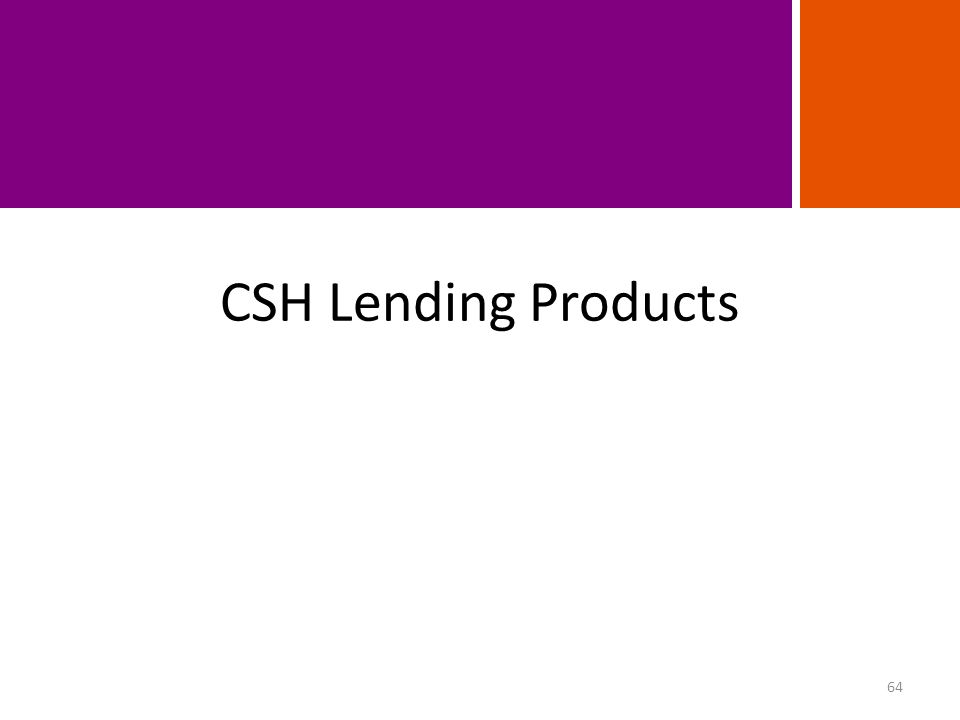 CSH Lending Products 64