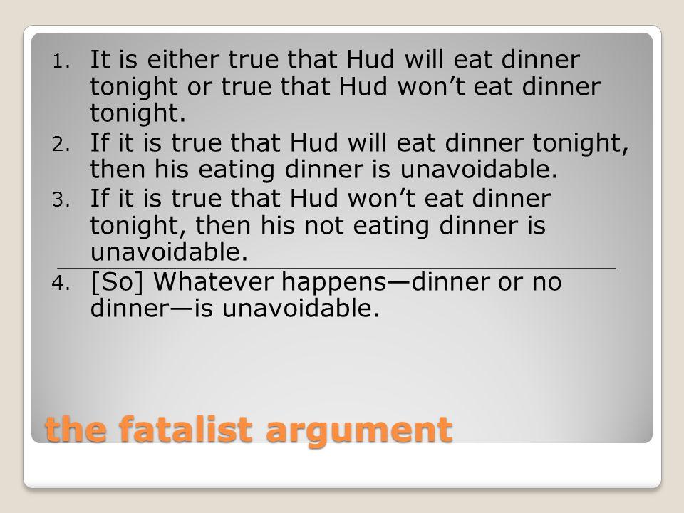 the fatalist argument 1.