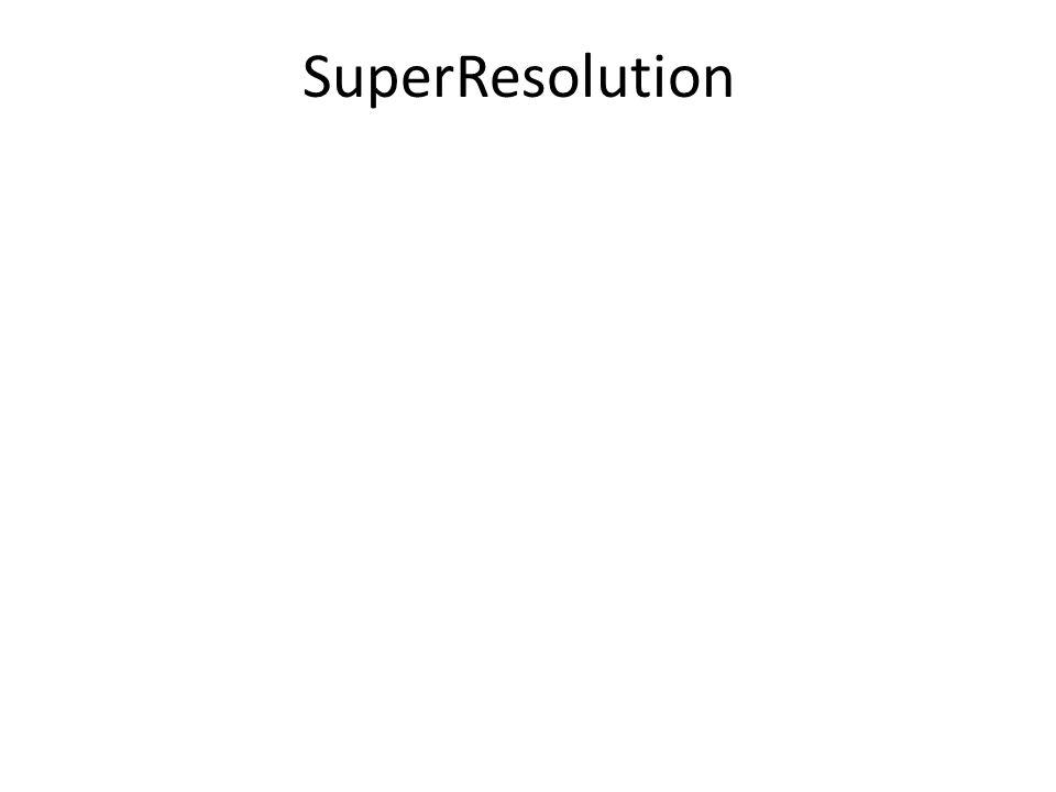 SuperResolution