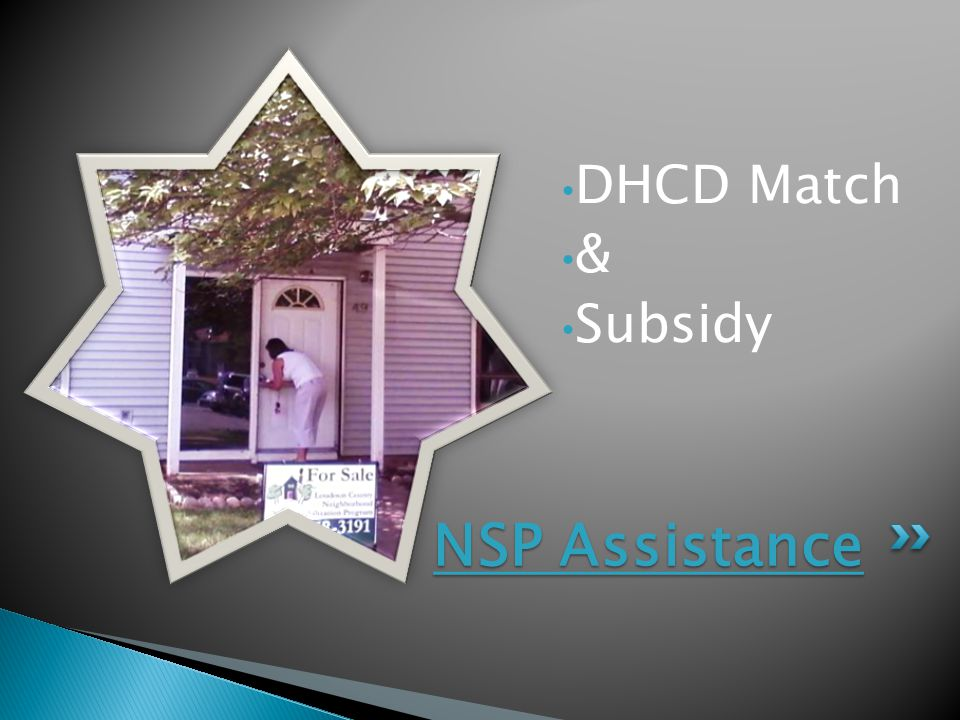 DHCD Match & Subsidy NSP Assistance