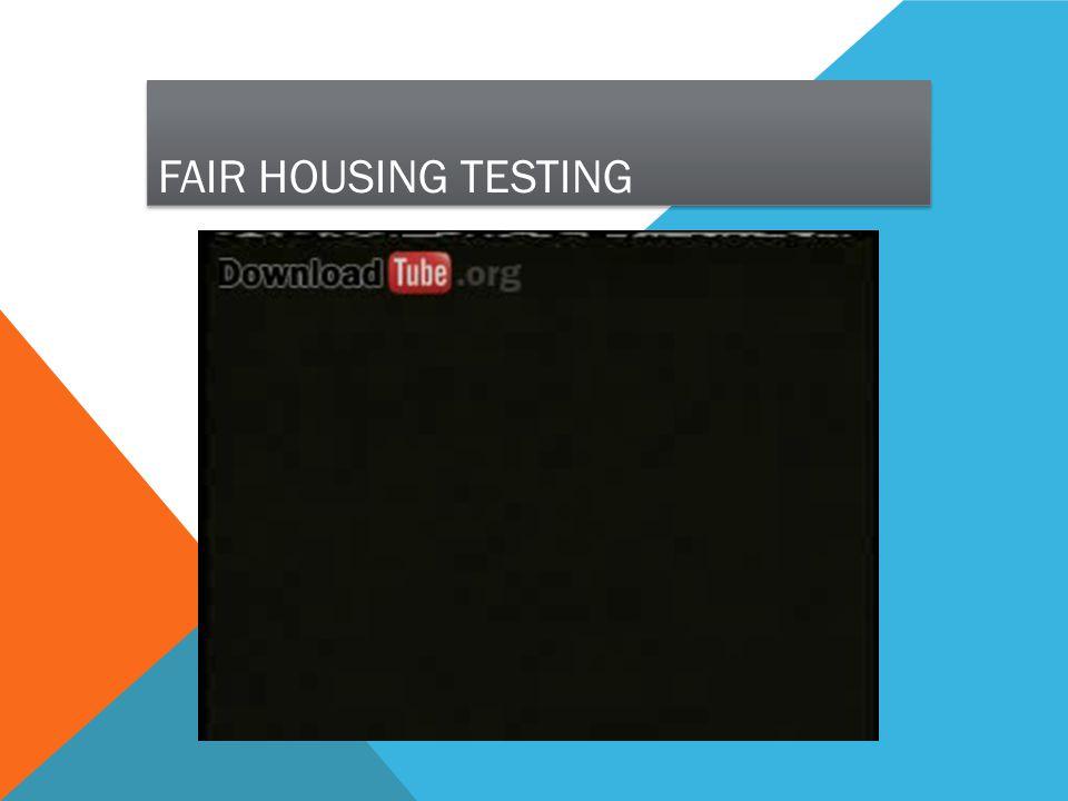 FAIR HOUSING TESTING