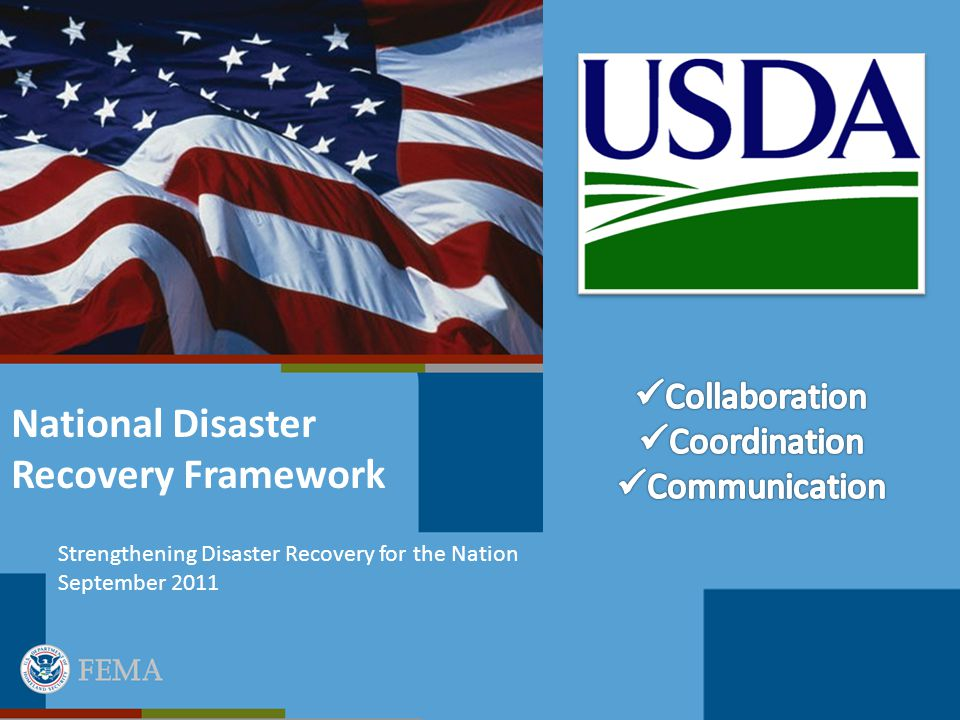 National Disaster Recovery Framework Strengthening Disaster Recovery for the Nation September 2011