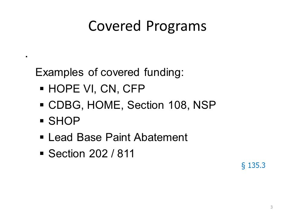 3 Covered Programs.