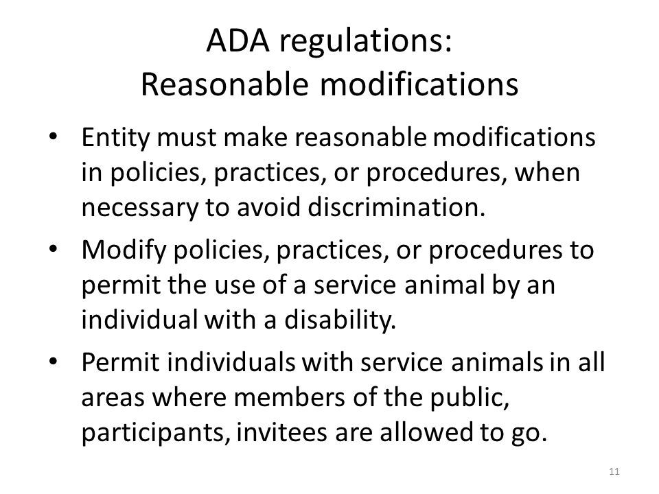 Entity must make reasonable modifications in policies, practices, or procedures, when necessary to avoid discrimination.