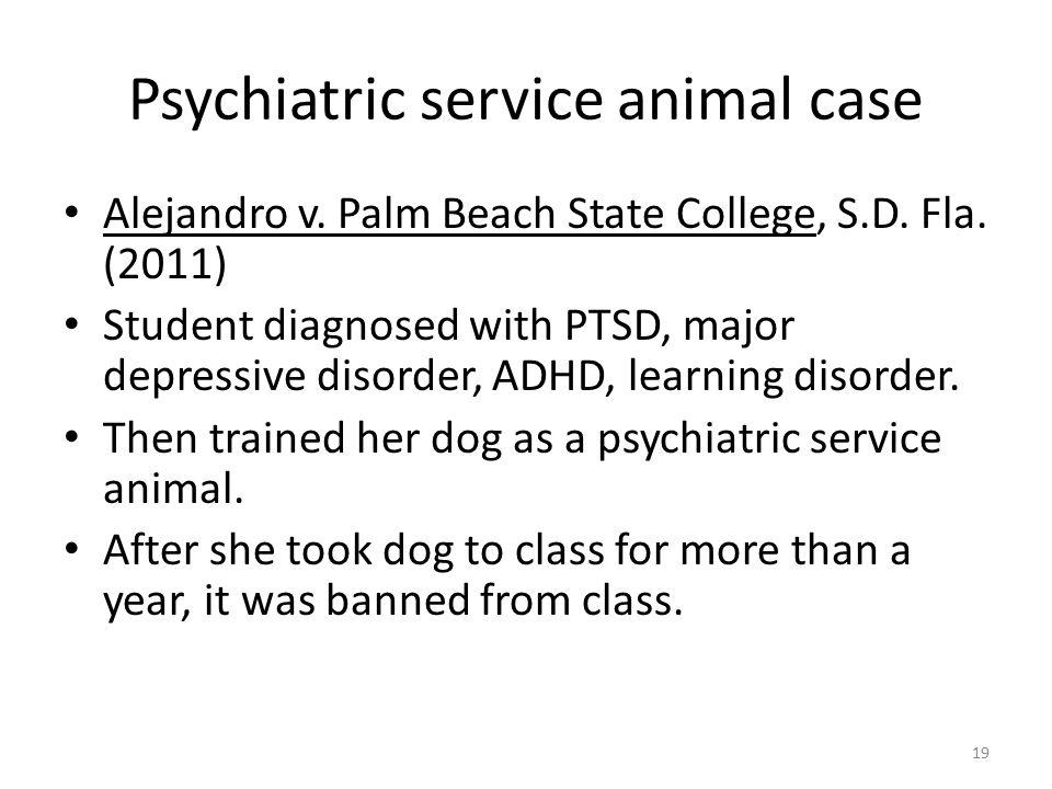 Psychiatric service animal case Alejandro v. Palm Beach State College, S.D.
