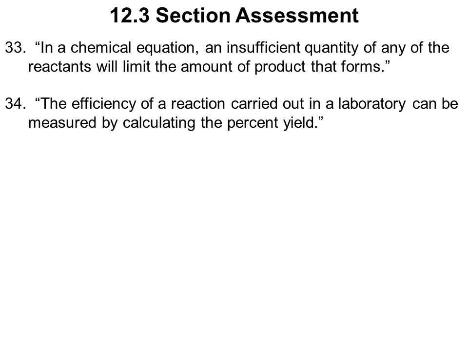 12.3 Section Assessment 33.