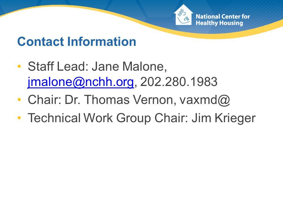 Contact Information Staff Lead: Jane Malone, jmalone@nchh.org, 202.280.1983 jmalone@nchh.org Chair: Dr.