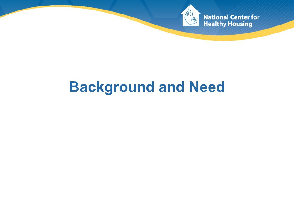 Key Players American Public Health Association (APHA) National Center for Healthy Housing (NCHH) National Committee on Housing and Health Technical Review Work Group