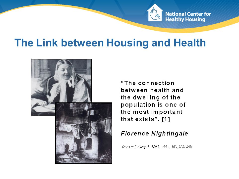 The Link between Housing and Health