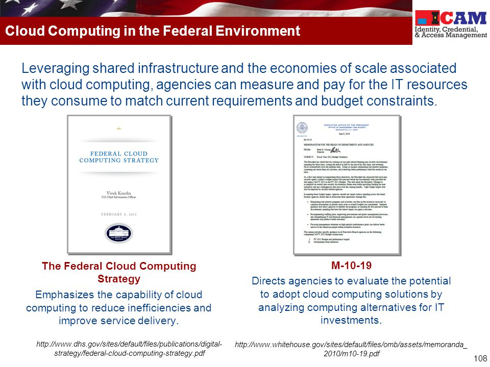 108 Leveraging shared infrastructure and the economies of scale associated with cloud computing, agencies can measure and pay for the IT resources the