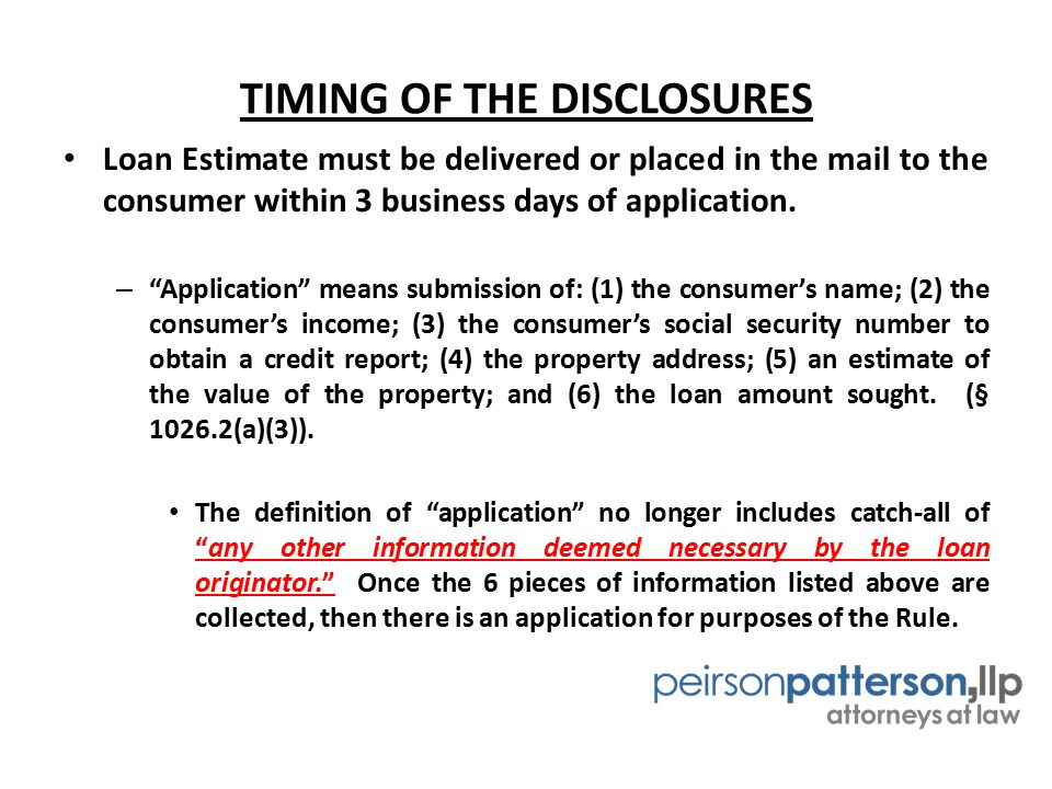 TIMING OF THE DISCLOSURES For purpose of when the lender must deliver the LE (ie.