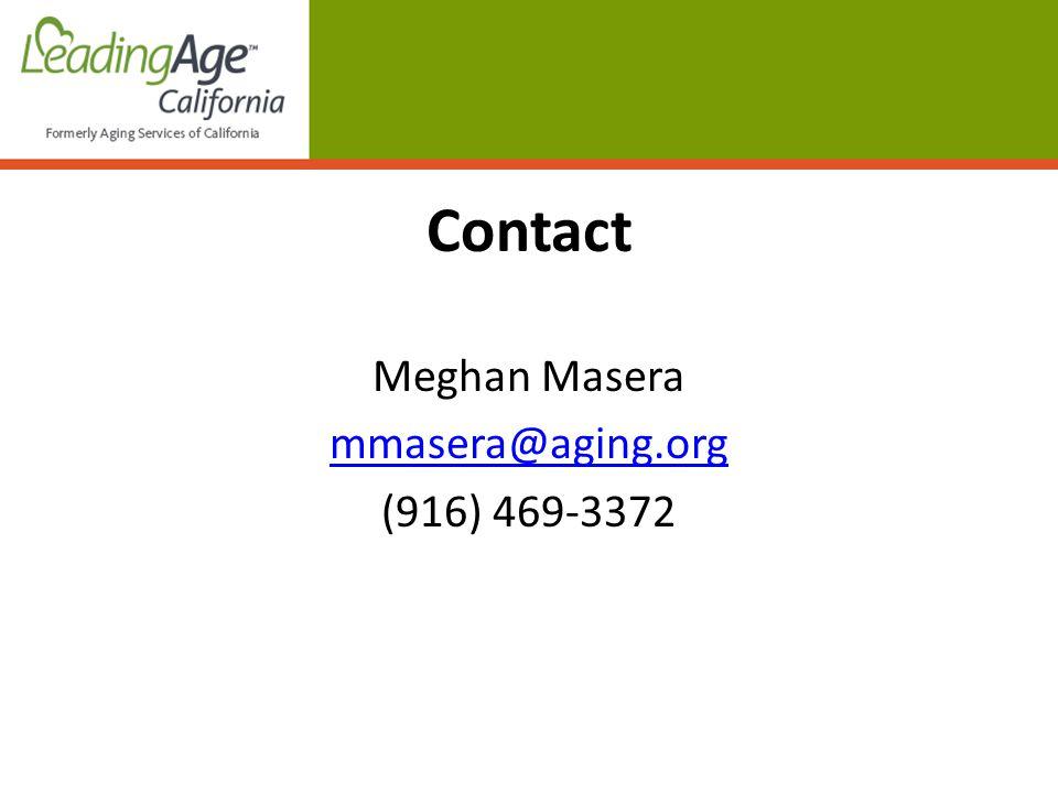 Contact Meghan Masera mmasera@aging.org (916) 469-3372