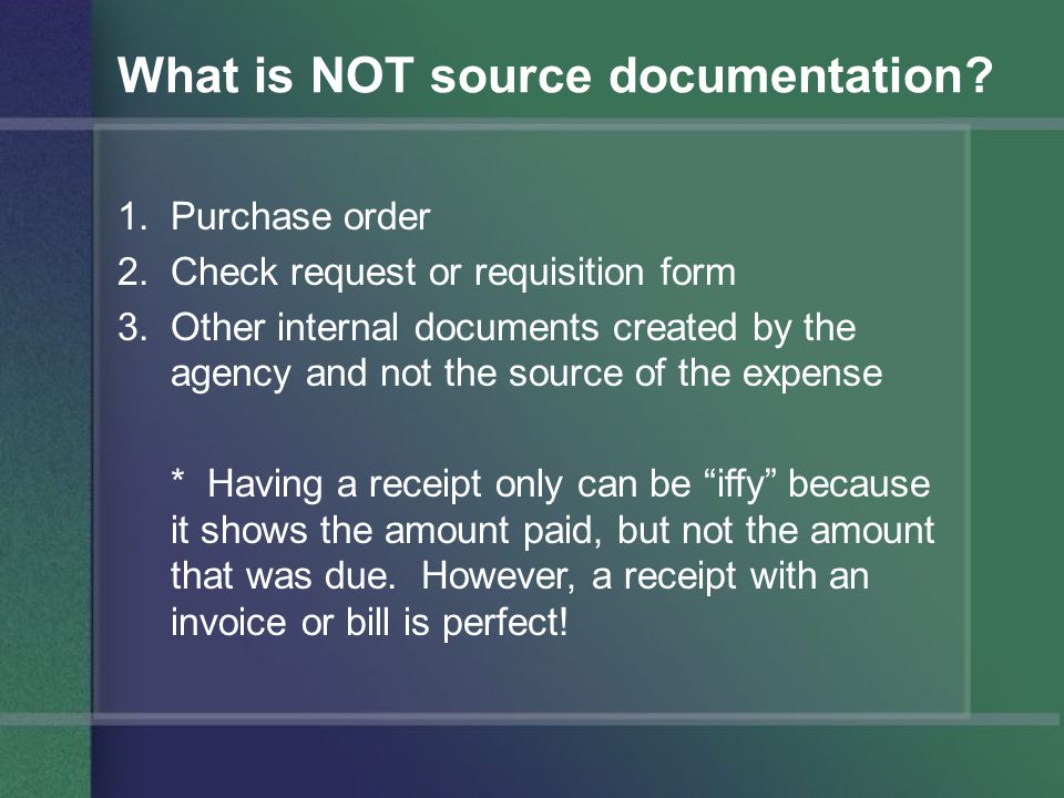 What is NOT source documentation.