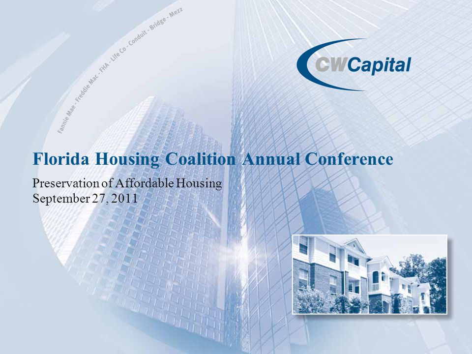 Florida Housing Coalition Annual Conference Preservation of Affordable Housing September 27, 2011