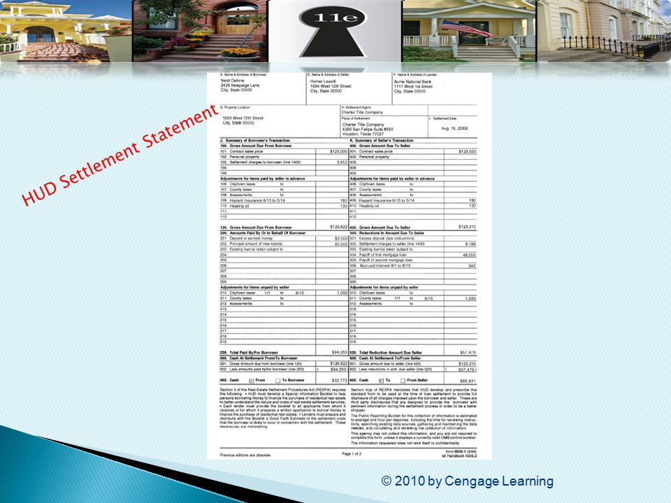© 2010 by Cengage Learning HUD Settlement Statement