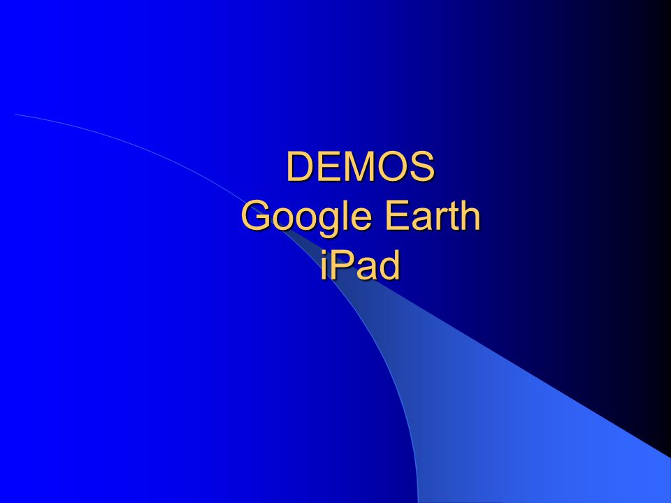 DEMOS Google Earth iPad