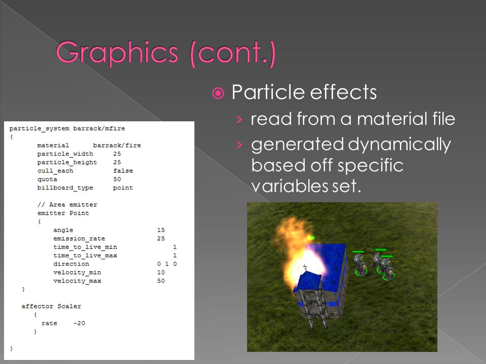  Particle effects › read from a material file › generated dynamically based off specific variables set.