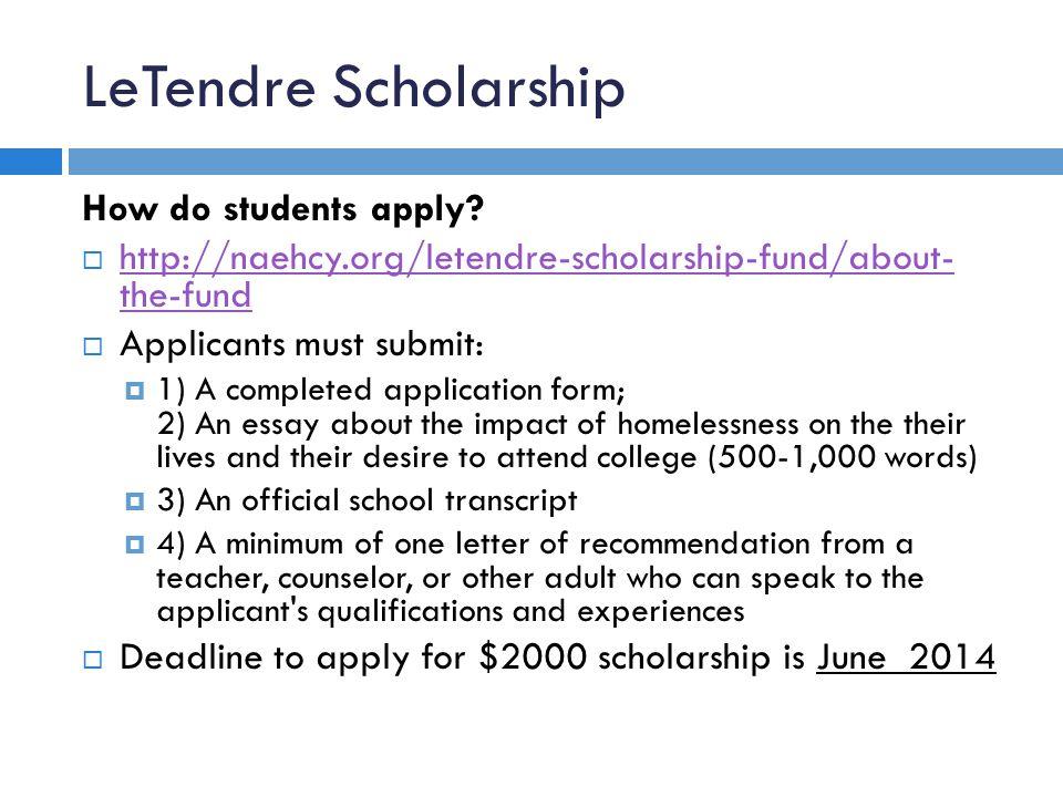 LeTendre Scholarship How do students apply.