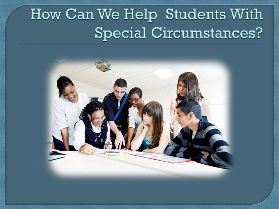 Education Counselors Students Parents Diligence and Follow-up Questions Sensitivity Confidentiality Advocacy Parents Colleges Legislators