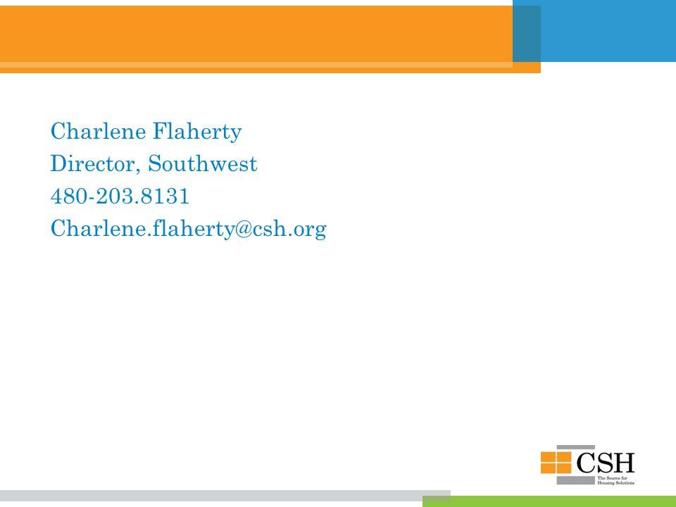 Charlene Flaherty Director, Southwest 480-203.8131 Charlene.flaherty@csh.org