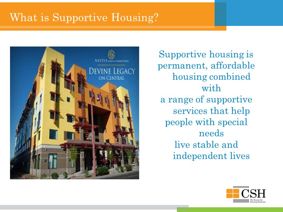 What is Supportive Housing.