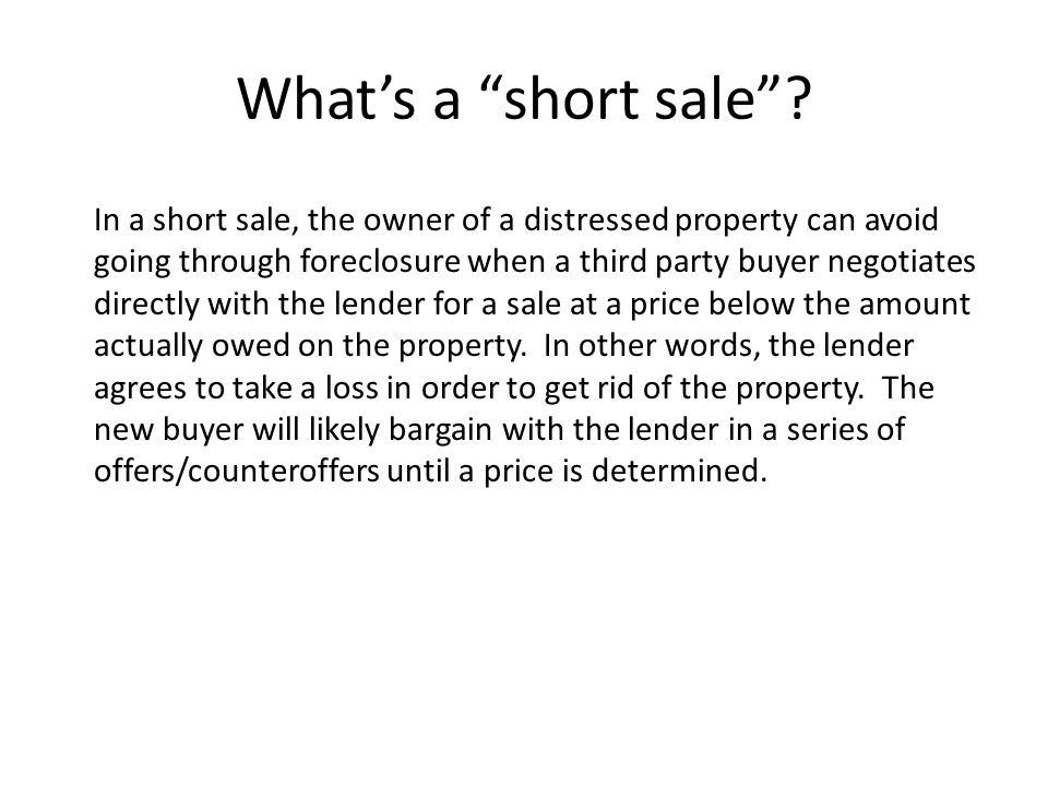 What's a short sale .