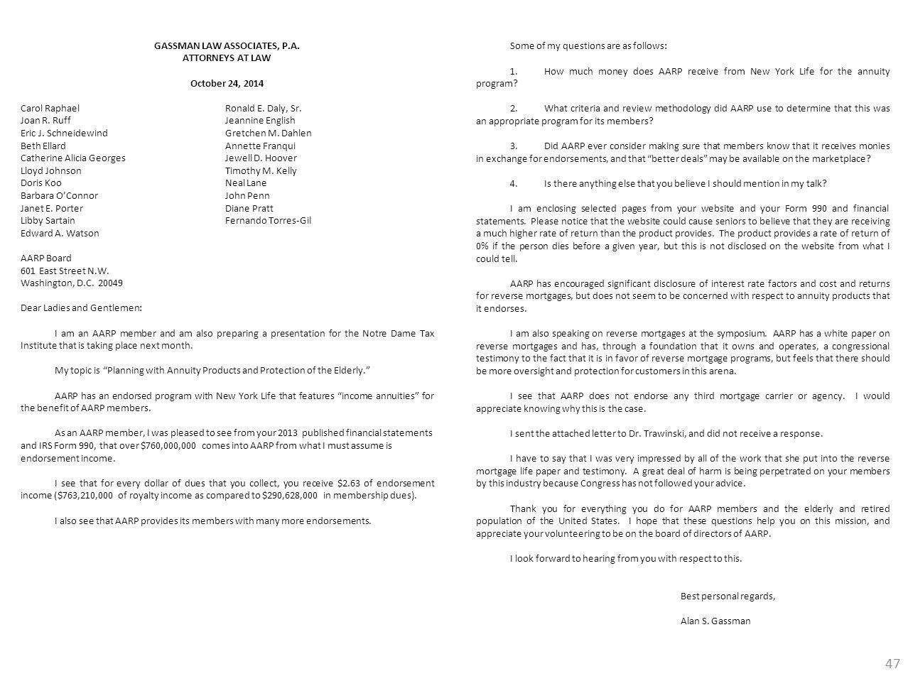 GASSMAN LAW ASSOCIATES, P.A. ATTORNEYS AT LAW October 24, 2014 Carol RaphaelRonald E. Daly, Sr. Joan R. RuffJeannine English Eric J. SchneidewindGretc