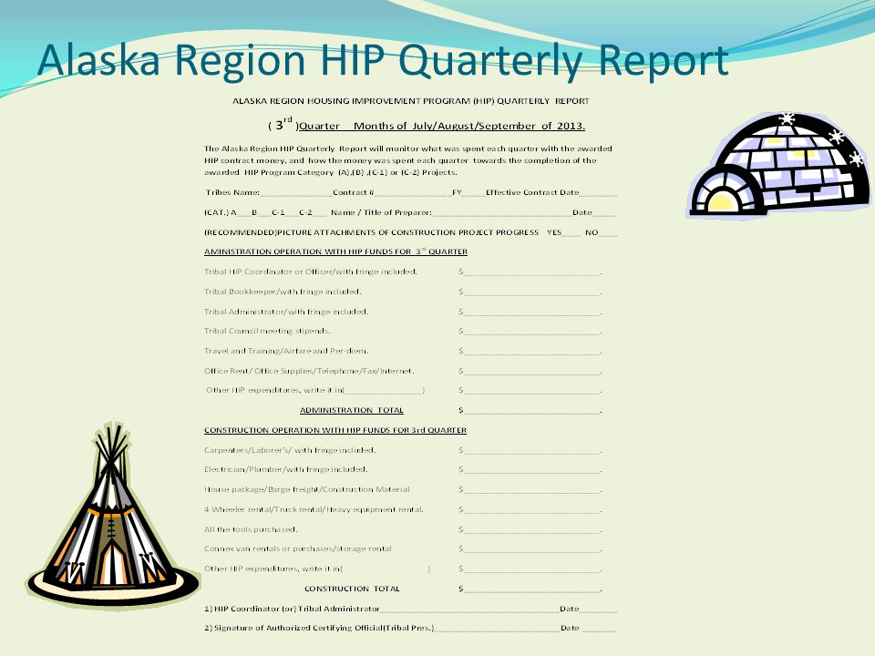 Alaska Region HIP Quarterly Report