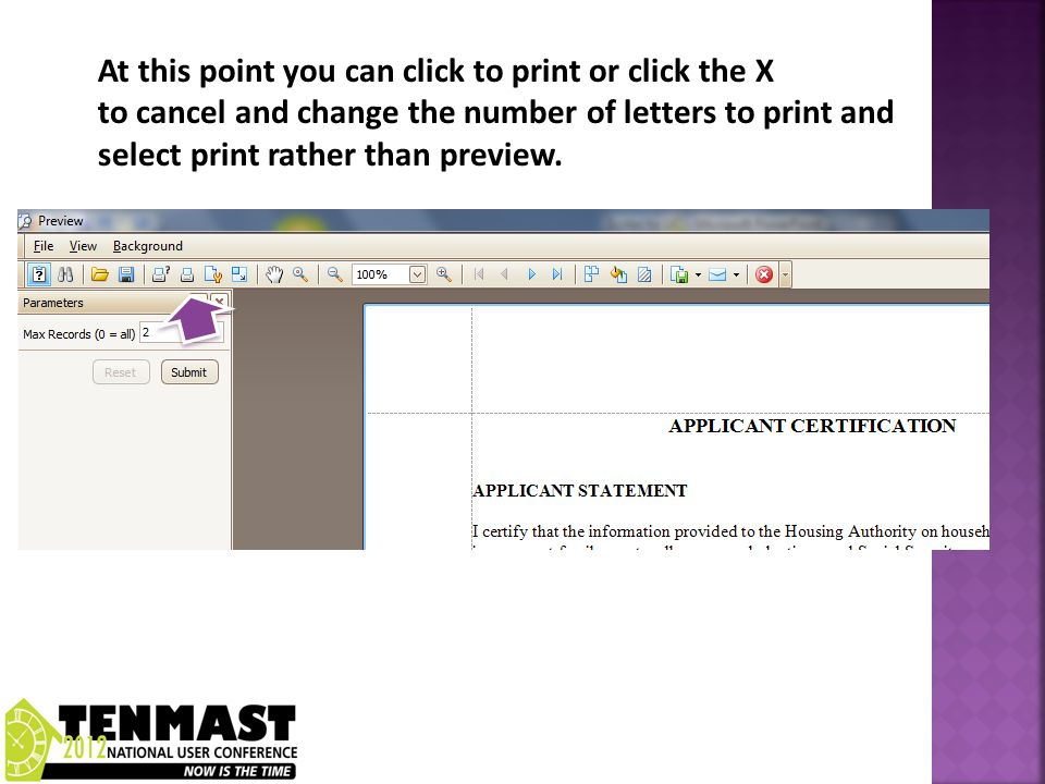 At this point you can click to print or click the X to cancel and change the number of letters to print and select print rather than preview.