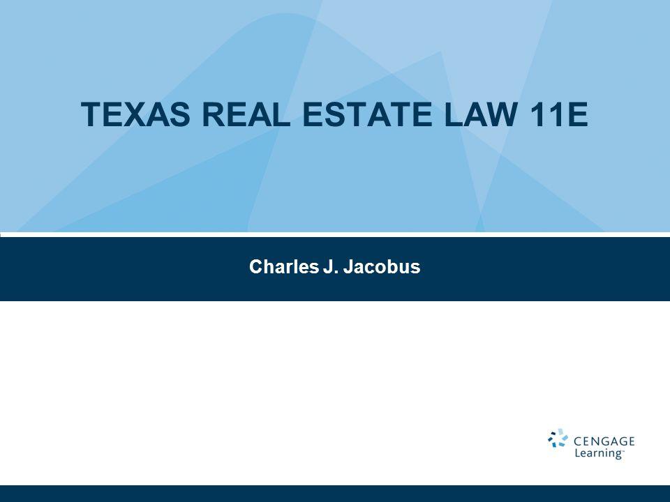 Charles J. Jacobus TEXAS REAL ESTATE LAW 11E