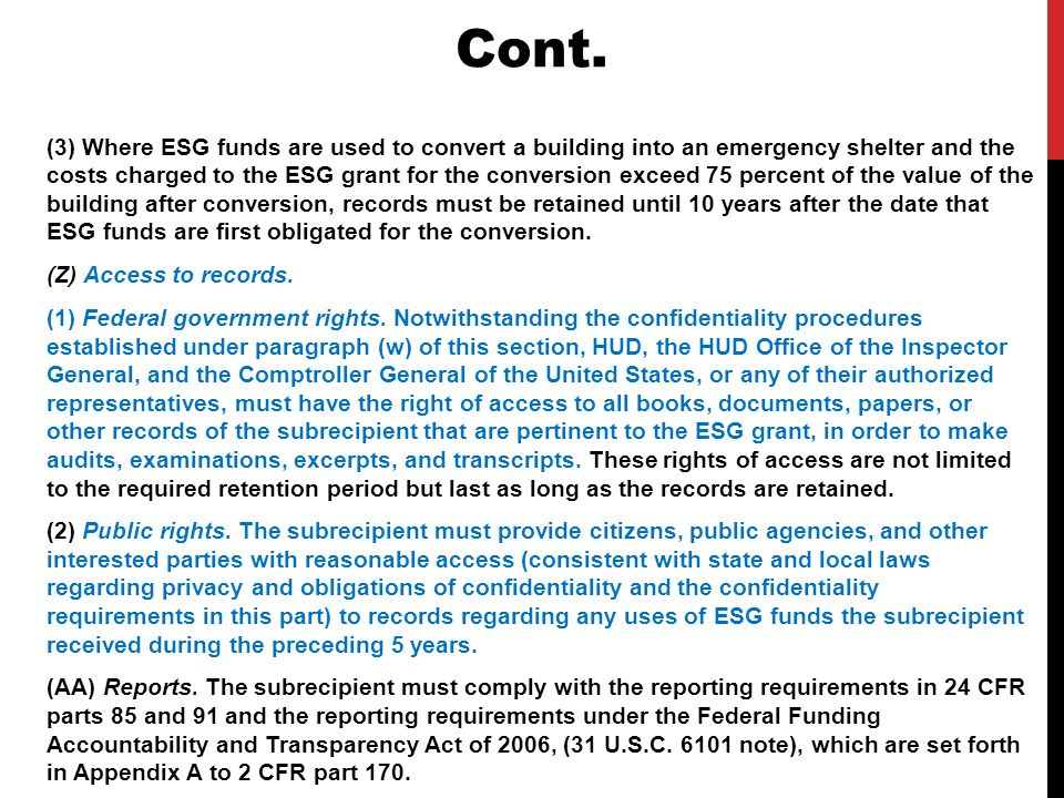 (3) Where ESG funds are used to convert a building into an emergency shelter and the costs charged to the ESG grant for the conversion exceed 75 perce