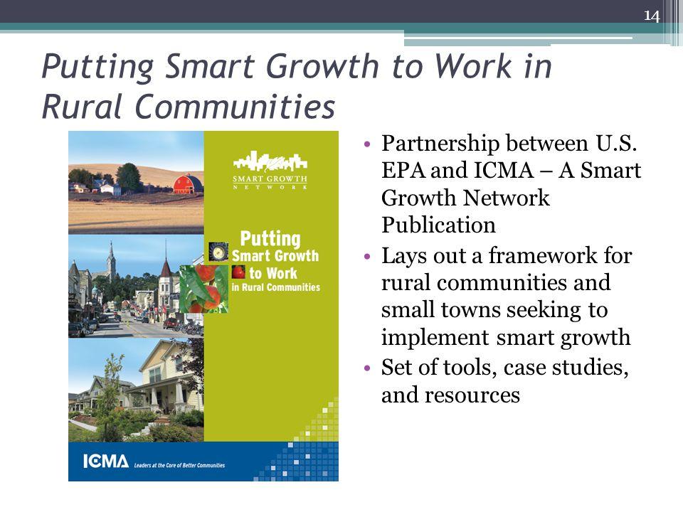 Putting Smart Growth to Work in Rural Communities Partnership between U.S.