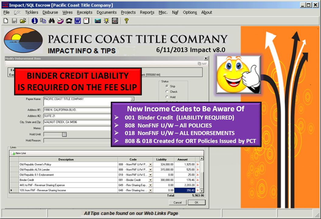 3/22/2013 Impact v8.0 ACCESS TO IMPACT8 Click Impact8 Folder Click Impact 8 Escrow OR Impact 8 Title to Open