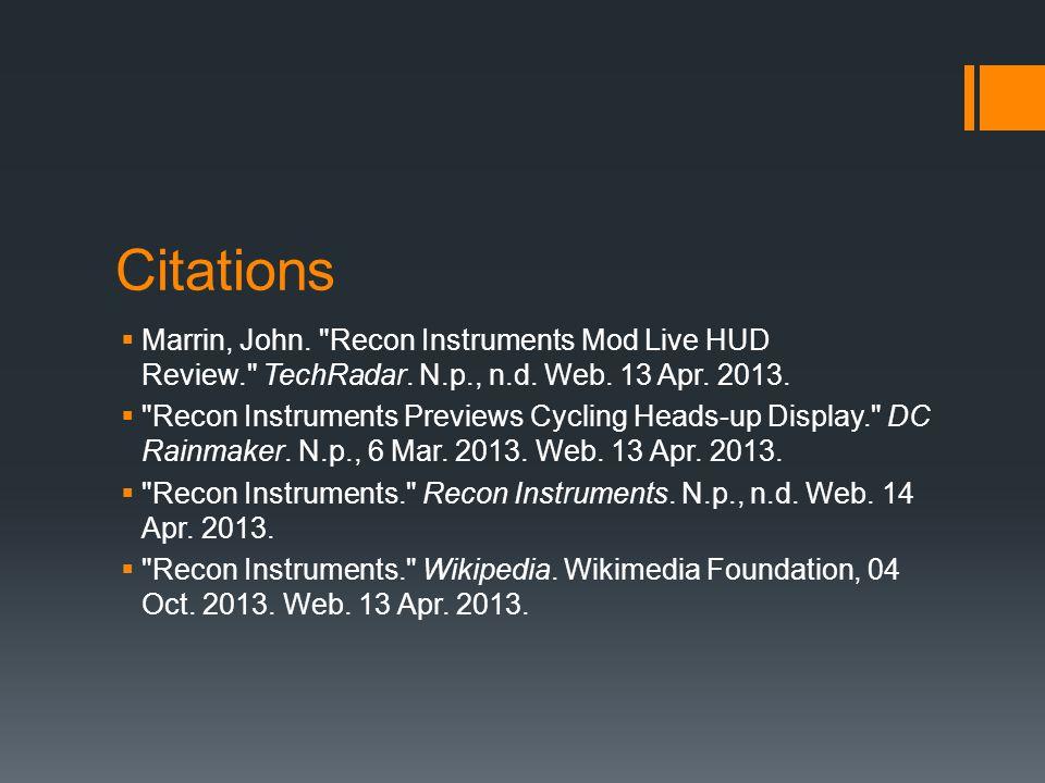 Citations  Marrin, John. Recon Instruments Mod Live HUD Review. TechRadar.