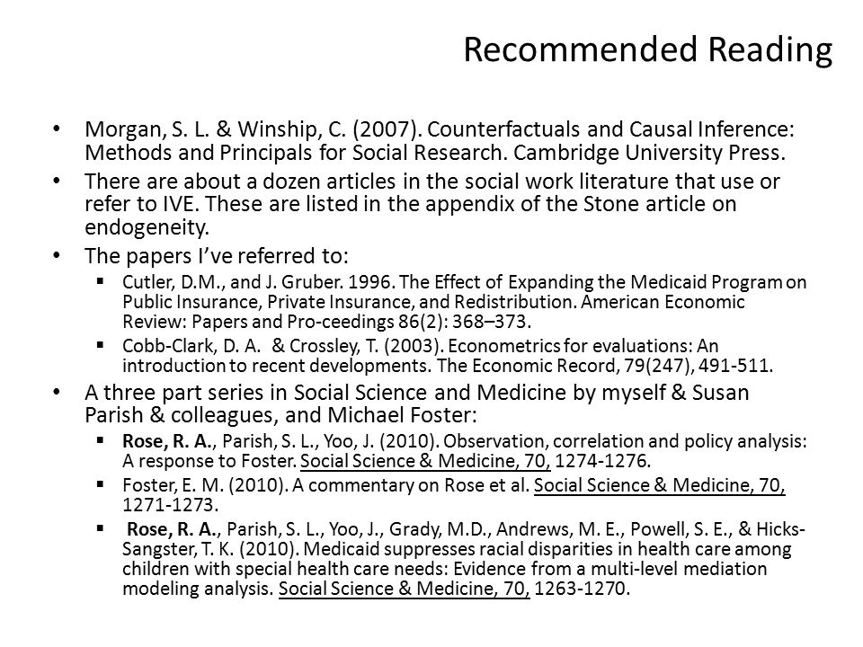 Recommended Reading Morgan, S. L. & Winship, C. (2007).