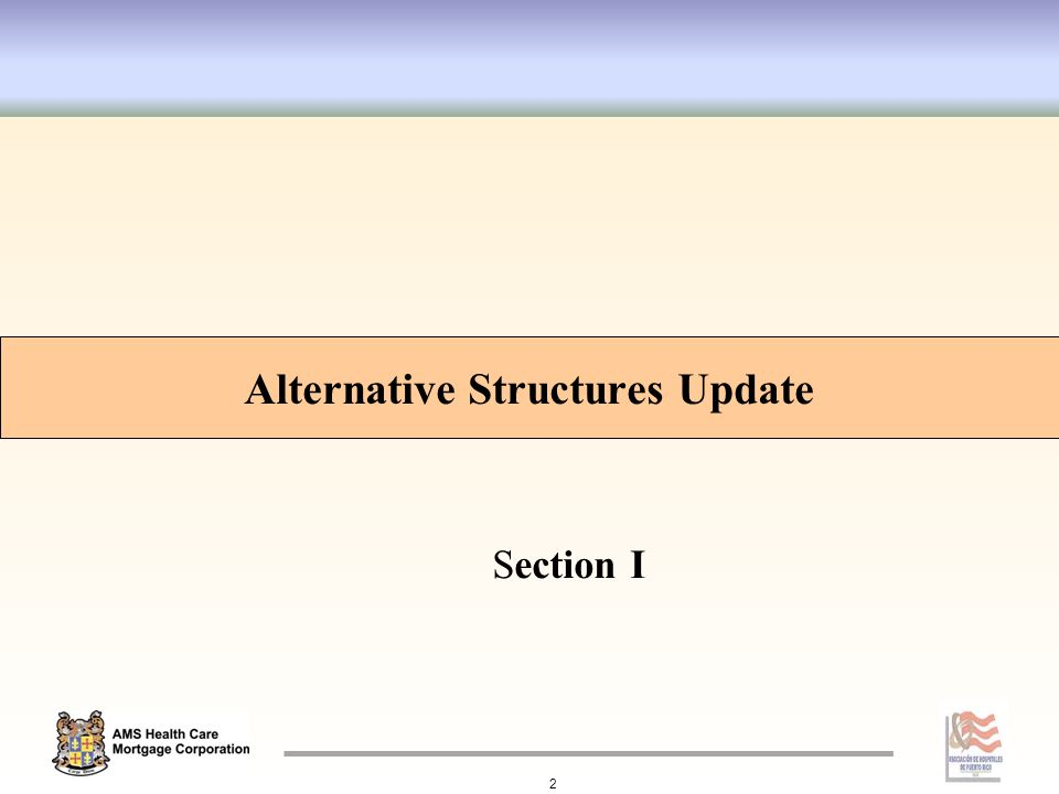 Alternative Structures Update 2 Section I