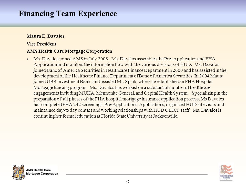Financing Team Experience Maura E.